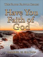Have You Faith of God