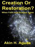 Creation Or Restoration? When Faith And Science Agree
