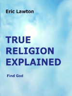 True Religion Explained