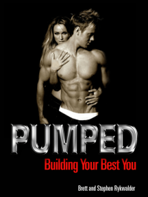 Pumped: Building Your Best You