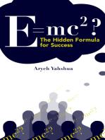 E=MC2 The Hidden Formula for Success