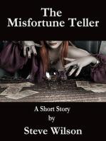 The Misfortune Teller