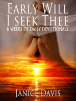 Early Will I Seek Thee