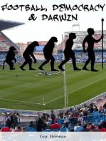 Football, Democracy & Darwin