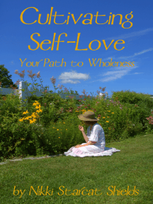 Cultivating Self-Love: Your Path to Wholeness