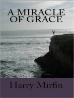 A Miracle of Grace