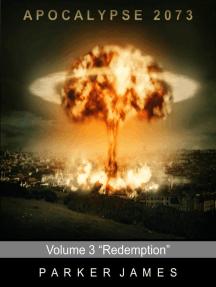 """Apocalypse 2073 (Volume 3) """"Redemption"""""""