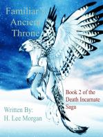 Familiar's Ancient Throne (Book 2 of the Death Incarnate Saga)