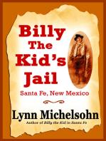 Billy the Kid's Jail, Santa Fe, New Mexico