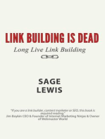 Link Building Is Dead. Long Live Link Building!