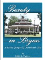 Beauty In Bryan, A Poetic Glimpse Of Northwest Ohio