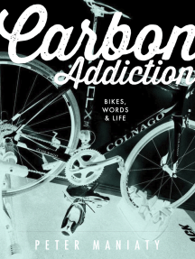 Carbon Addiction: Bikes, Words & Life