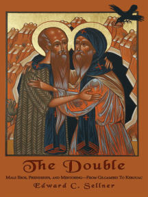 The Double: Male Eros, Friendships, and Mentoring—From Gilgamesh To Kerouac