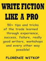 Write Fiction Like A Pro