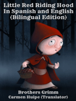 Little Red Riding Hood In Spanish and English (Bilingual Edition)