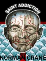 Saint Addiction