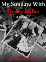 My Sundays with Henry Miller