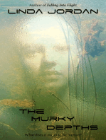 The Murky Depths