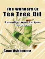 The Wonders Of Tea Tree Oil