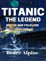 Titanic: The Legend, Myths And Folklore