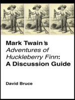 "Mark Twain's ""Adventures of Huckleberry Finn"""