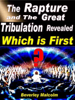 The Rapture and The Great Tribulation Revealed