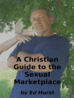 A Christian Guide to the Sexual Marketplace