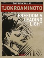 Tjokroaminoto, Freedom's Leading Light