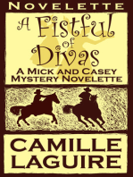 A Fistful of Divas, a Mick and Casey McKee Mystery Novelette