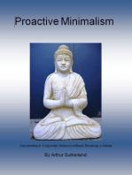 Proactive Minimalism