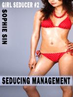 Seducing Management