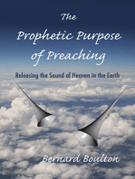 The Prophetic Purpose of Preaching
