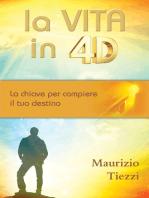 La vita in 4D