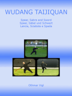 Wudang Taijiquan Spear, Sabre and Sword Speer, Säbel und Schwert Lancia, Sciabola e Spada