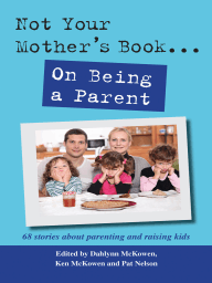 Not Your Mother' Book...On Being a Parent