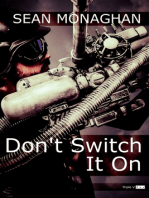 Don't Switch It On