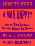 How To Keep A Man Happy?