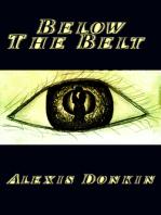 Below the Belt (An Ancient Alien Fiction Novel)
