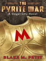 The Pyrite War