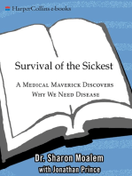 Survival of the Sickest