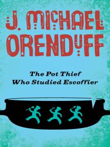 The Pot Thief Who Studied Escoffier
