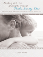 Abiding With The Almighty Through Psalm Ninety-One