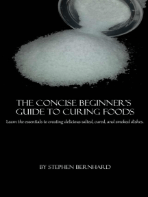 The Concise Beginner's Guide to Curing Foods