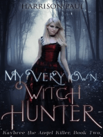 My Very Own Witch Hunter