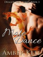 Mate Dance