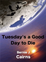 Tuesday's a Good Day to Die