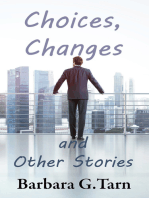 Choices, Changes and Other Stories