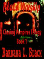 Blood Worship (Chasing Vampires)