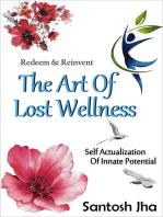Redeem & Reinvent The Art Of Lost Wellness