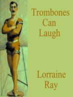 Trombones Can Laugh